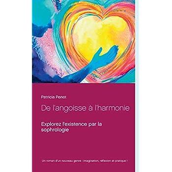 De l'angoisse à l'harmonie : Explorez l'existence par la sophrologie
