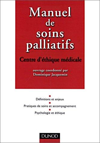 Manuel de soins palliatifs par Dominique Jacquemin