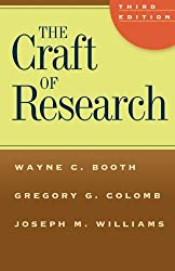 The Craft of Research, Third Edition (Chicago Guides to Writing, Editing and Publishing)