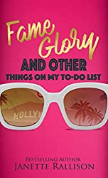 Fame, Glory, and Other Things on My To Do List