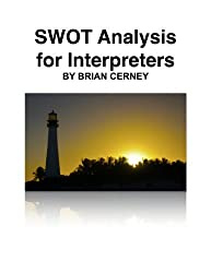 SWOT Analysis for Interpreters: Identifying your Strengths, Weaknesses, Opportunities and Threats (The Interpreting Handbook Workbooks 7) (English Edition)