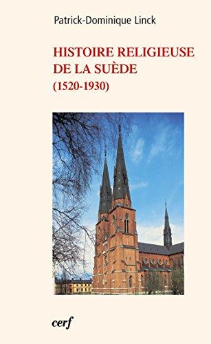 Histoire religieuse de la Suède (1520-1930) par Patrick-dominique Linck