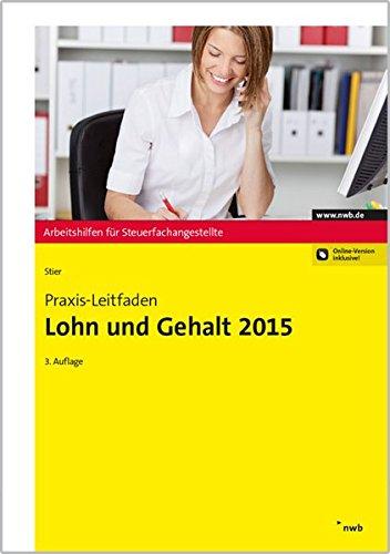 Praxis-Leitfaden Lohn und Gehalt 2015