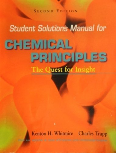 Student's Solutions Manual for Chemical Principles - Co Kenton