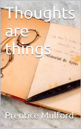 Thoughts are things (English Edition)