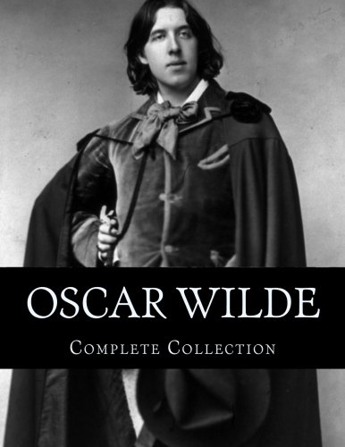 Oscar Wilde, Complete Collection