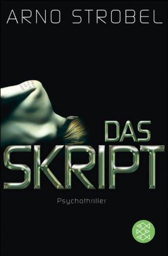 Buchseite und Rezensionen zu 'Das Skript: Psychothriller' von Arno Strobel