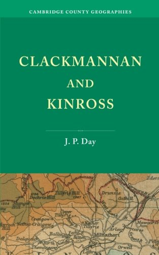 Clackmannan and Kinross Paperback (Cambridge County Geographies)