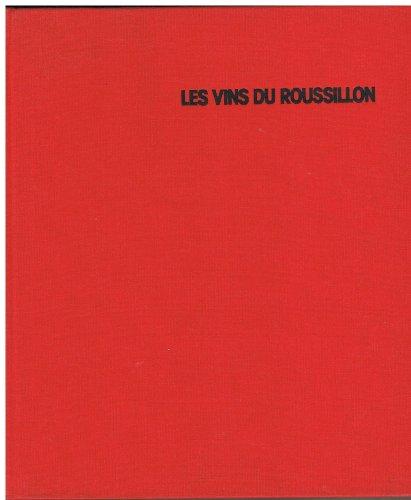Les Vins du Roussillon par Louis Camo
