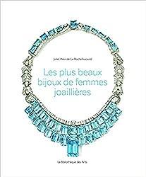 Les plus beaux bijoux de femmes joaillières
