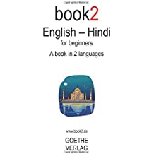 Book2 English - Hindi For Beginners: A Book In 2 Languages
