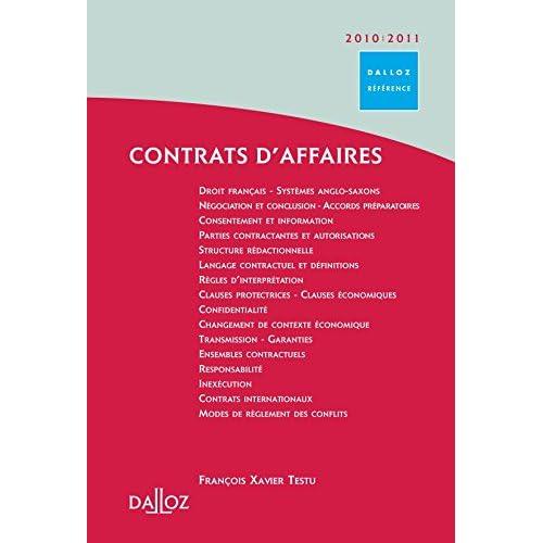 Contrats d'affaires 2010/2011 - 1ère édition: Dalloz Référence