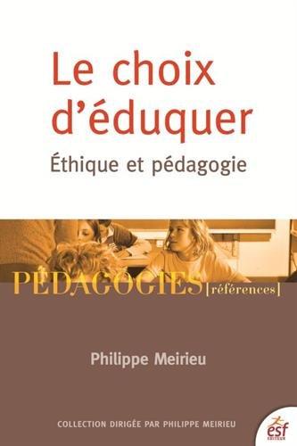 Le choix d'éduquer : Ethique et pédagogie