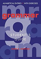 Grammar: A Student's Guide by James R. Hurford (1994-11-25)
