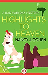 Highlights to Heaven (The Bad Hair Day Mysteries)
