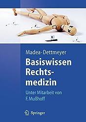 Basiswissen Rechtsmedizin (Springer-Lehrbuch)