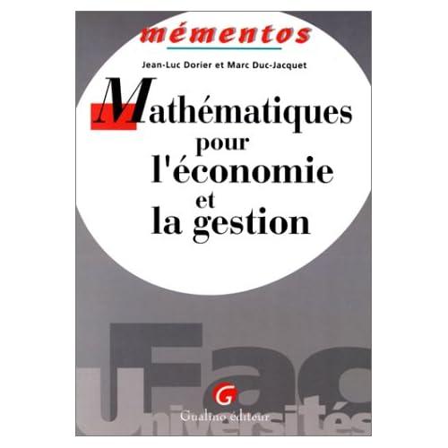 Mathématiques pour l'économie et la gestion