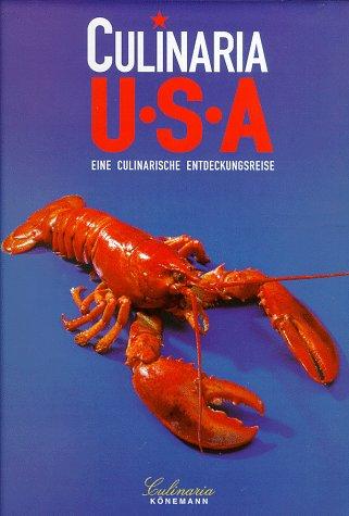 Culinaria. USA. Eine culinarische Entdeckungsreise