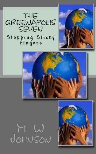 the-greenapolis-seven-stopping-sticky-fingers-english-edition