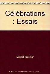 Célébrations : Essais