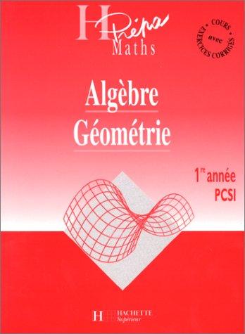 Algèbre, géométrie, 1re année PCSI