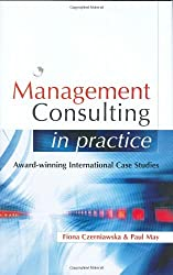 Management Consulting in Practice by Fiona Czerniawski (2004-11-01)
