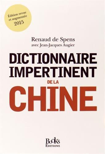 Dictionnaire impertinent de la Chine