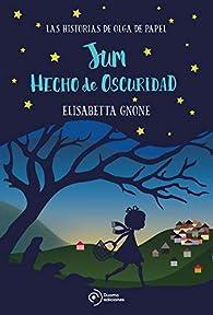 Jum hecho de oscuridad. Las historias de Olga de papel par Elisabetta Gnone