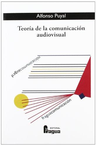 Teoria de la comunicacion audiovisual por Unknown Author
