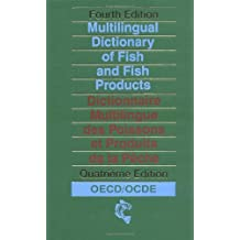 Multilingual Dictionary of Fish and Fish Products (Fishing News Books)
