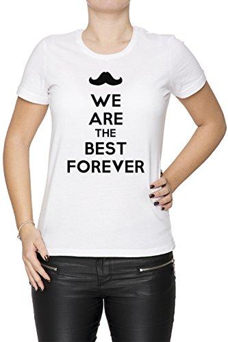 We Are The Best Forever Donna T-shirt Bianco Cotone Girocollo Maniche Corte White Women's T-shirt