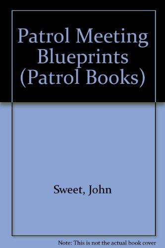 Patrol meeting blueprints