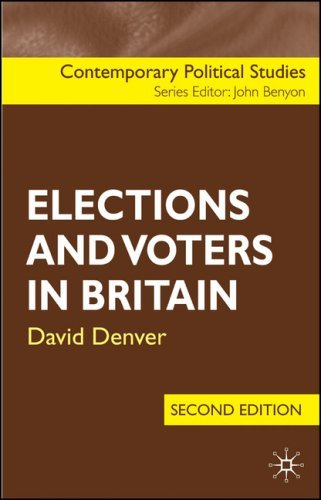 Elections and Voters in Britain (Contemporary Political Studies) by David Denver (24-Oct-2006) Paperback