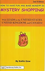Career Knowtes: Mystery Shopping, Second Edition (How to Have Fun and Make Mo...