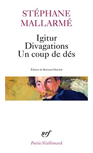 Igitur - Divagations - Un coup de dés par Stéphane Mallarmé