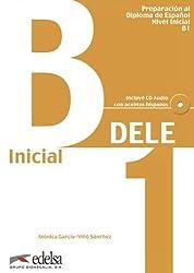 DELE. Inicial. Nivel B1: Übungsbuch. Preparación al Diploma Inicial español (nivel inicial)