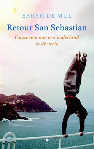 Retour San Sebastian (Dutch Edition) eBook: Sarah de Mul ...