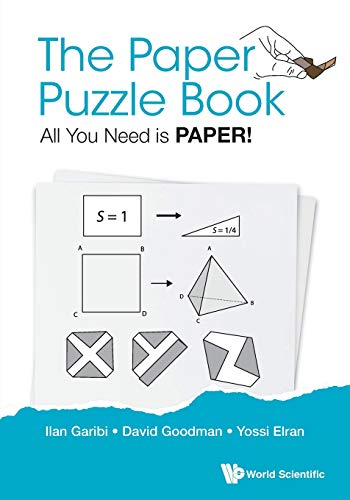 Paper Puzzle Book, The: All You Need Is Paper! (Popular Recreational Mathemati) por Ilan (Holon Inst Of Technology, Israel) Garibi