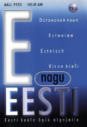 E nagu Eesti (E wie Estland), Lehrbuch: Estonian for Beginners - With Estonian-Russian-English-German-Finnish Vocabularies