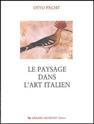 Le paysage dans l'art italien : Les premières études d'après nature dans l'art italien et les premiers paysages de calendrier