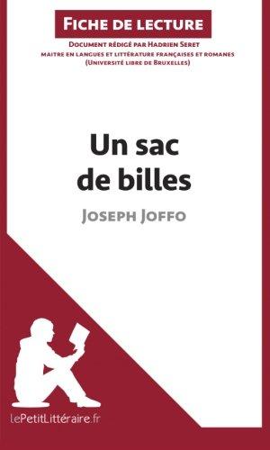 Un sac de billes de Joseph Joffo (Fiche de lecture): Rsum Complet Et Analyse Dtaille De L'oeuvre