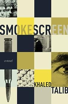 Smokescreen by [Talib, Khaled]
