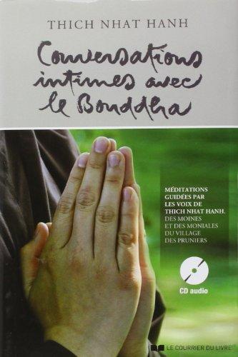 Conversations intimes avec le Bouddha : Lettre d'amour à notre Mère la Terre (1CD audio) de Thich Nhat Hanh (10 juin 2013) Relié