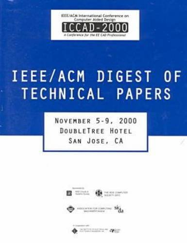 iccad-2000-ieee-acm-international-conference-on-computer-aided-design-a-conference-for-the-ee-cad-pr