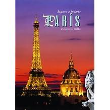 Paris (Lugares E Historia)
