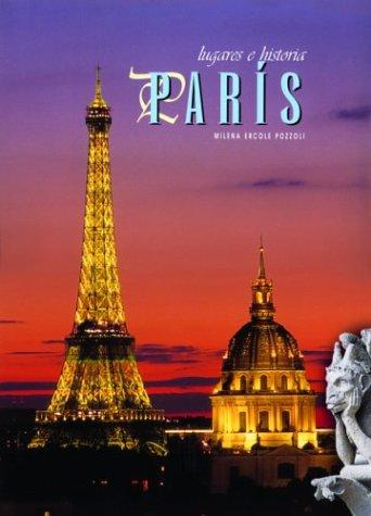 Paris (Lugares E Historia) por Milena Ercole Pozzoli