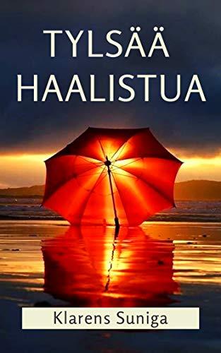 Tylsää Haalistua por Klarens  Suniga Gratis