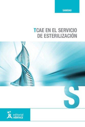 TCAE en el servicio de esterilización (Sanidad) por Aa.Vv.