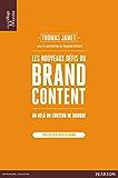 Les nouveaux défis du Brand Content: Au-delà du contenu de marque