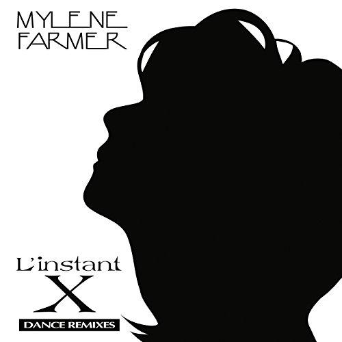 L'instant X (Dance Remixes)